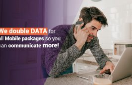 Cablenet doubles DATA for all Mobile packages so you can communicate more!